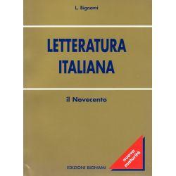 Riassunto di Letteratura italiana - Il Novecento - Edizioni Bignami