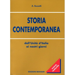 Riassunto Storia contemporanea - Dall'Unità d'Italia ai nostri giorni - Edizioni Bignami