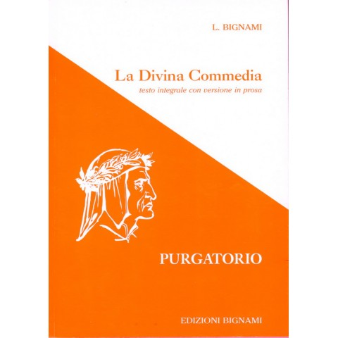 La Divina Commedia - Purgatorio - testo integrale con versione in prosa