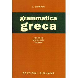 Grammatica greca - fonetica, morfologia, sintassi - Edizioni Bignami