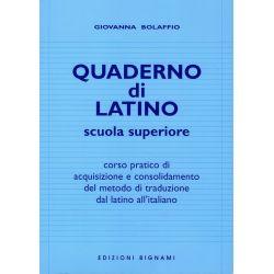 Quaderno di latino - Corso pratico di acquisizione e consolidamento del metodo di traduzione dal latino all'italiano