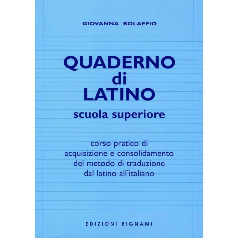 Quaderno di latino - Traduzione dal latino all'italiano - Edizioni Bignami