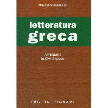 Letteratura greca - con Appendice: La Civiltà greca - Scuole Superiori