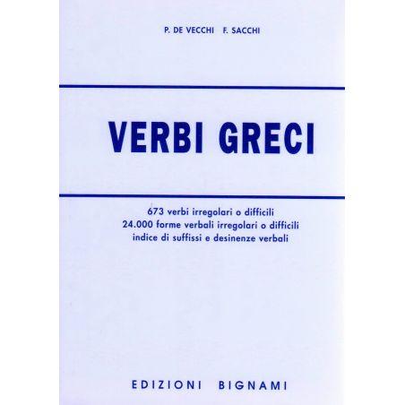Verbi greci - 673 verbi e 24.000 forme verbali irregolari o difficili, indice di suffissi e desinenze verbali