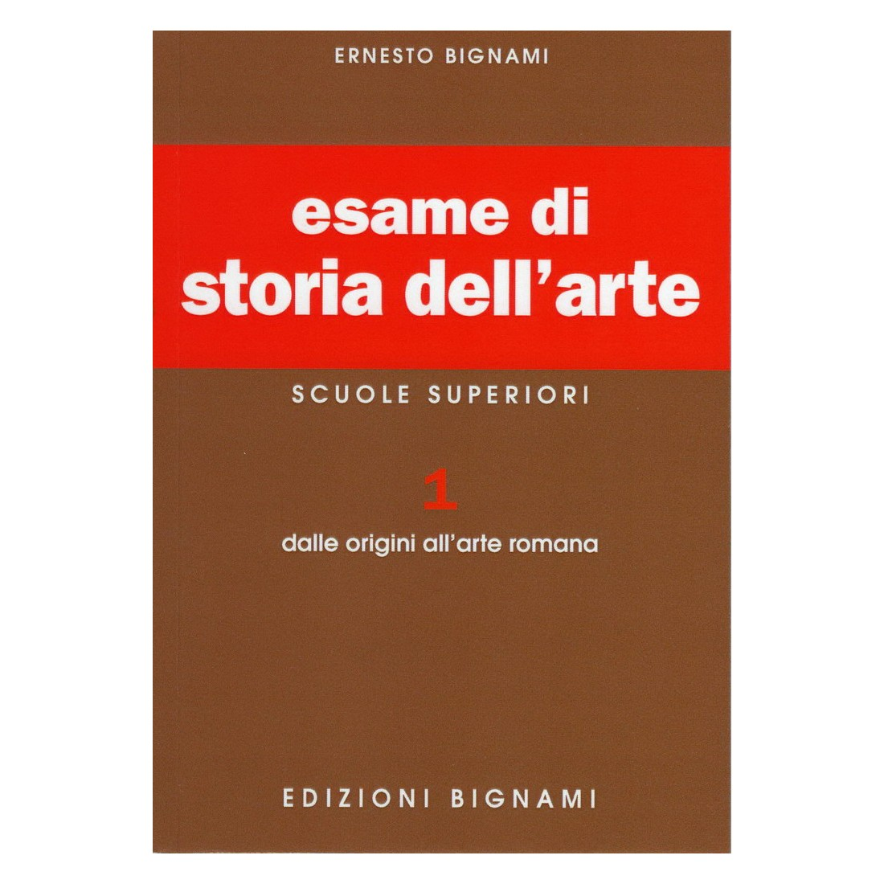 Esame di Storia dell'Arte 1: Dalle origini all'Arte romana - Scuole Superiori