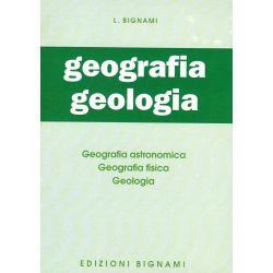 Geografia - Geologia - Geografia astronomica, Geografia fisica, Geologia
