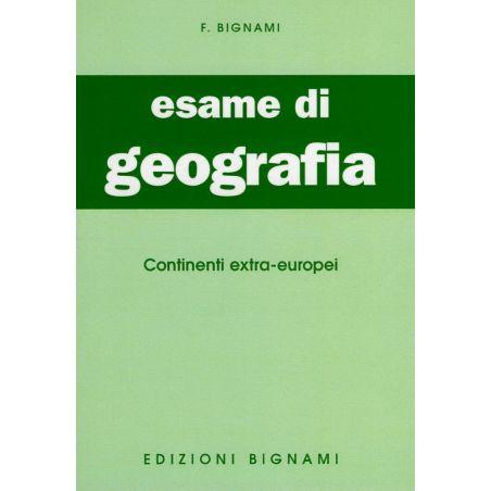 Esame di Geografia- Continenti extra-europei
