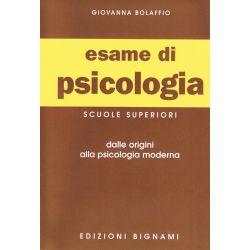 Riassunto di Psicologia - dalle origini alla Psicologia moderna - Edizioni Bignami