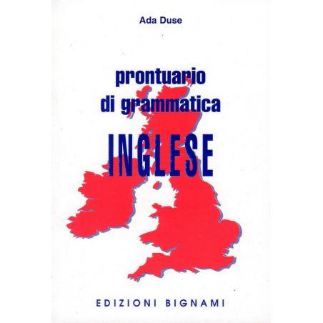 Prontuario di Grammatica inglese - Edizioni Bignami