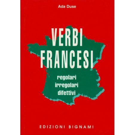 Manuale dei Verbi francesi - regolari, irregolari, difettivi - Edizioni Bignami