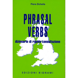 Dizionario di Inglese - Phrasal verbs - Edizioni Bignami