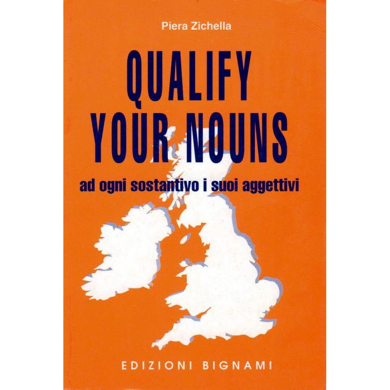 Dizionario di aggettivi inglesi - Qualify your nouns - Edizioni Bignami