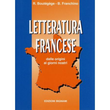Letteratura francese - in italiano - dalle origini ai giorni nostri