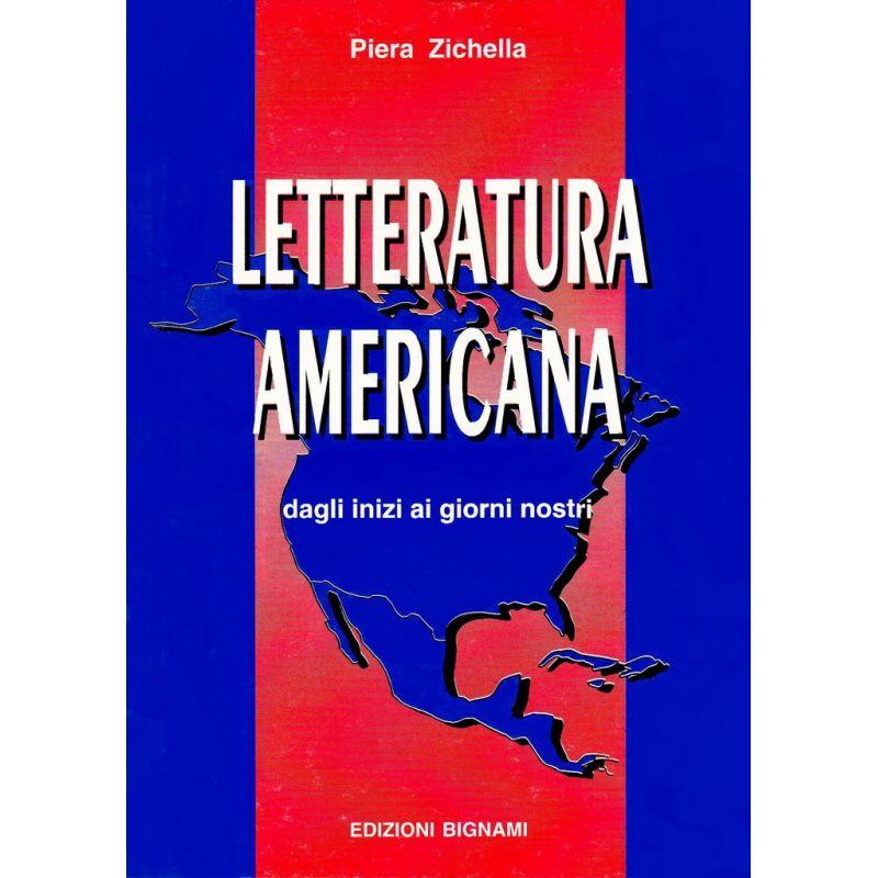 Letteratura americana - in italiano - dagli inizi ai giorni nostri
