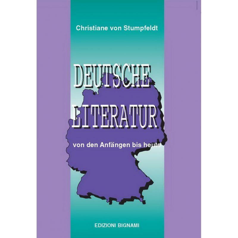 Deutsche Literatur - von den Anfängen bis heute