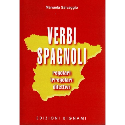 Verbi spagnoli - regolari, irregolari, difettivi