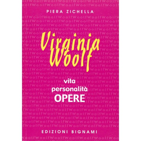 Virginia Woolf - Vita, Personalità, Opere