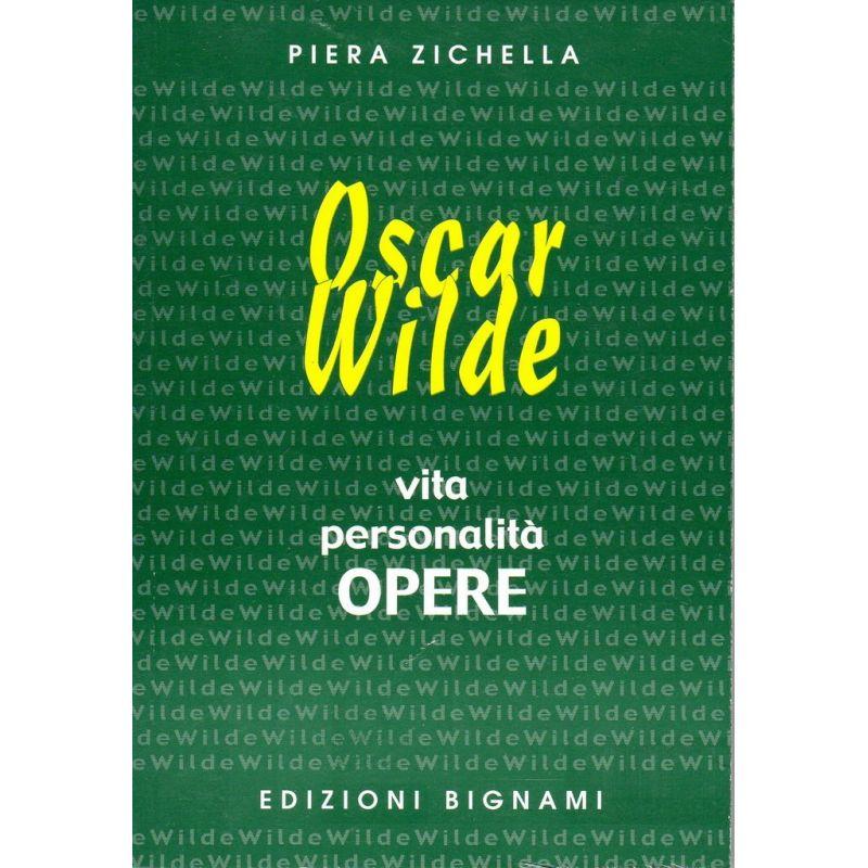 Oscar Wilde - Vita, Personalità, Opere