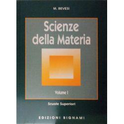 Riassunto Scienze della materia - Volume I - Edizioni Bignami
