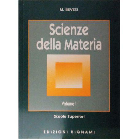 Scienze della materia - Volume I - Scuole Superiori