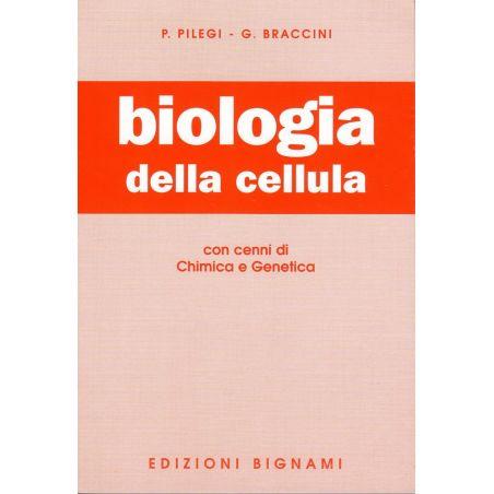 Biologia della cellula - con cenni di chimica e genetica - Scuole Superiori