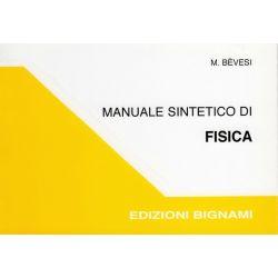 Manuale sintetico di fisica - Edizioni Bignami