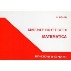 Manuale sintetico di matematica - Edizioni Bignami