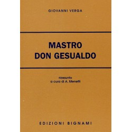 Mastro Don Gesualdo - Giovanni Verga - Riassunto