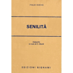 Senilità - Italo Svevo - Riassunto