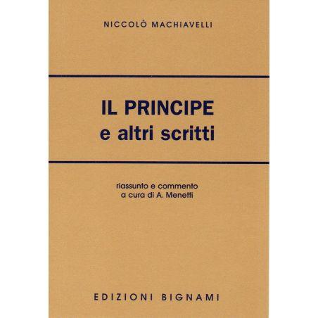 Il Principe e altri scritti - Niccolò Machiavelli - Riassunto e commento