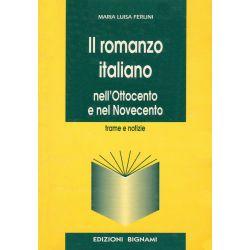 Il romanzo italiano nell'Ottocento e nel Novecento - Trame e notizie