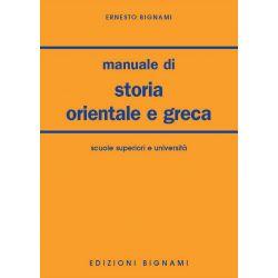 Manuale di storia orientale e greca - Scuole Superiori e Università