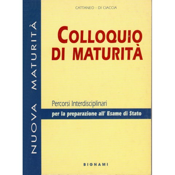 Colloquio di maturià - Percorsi interdisciplinari per la preparazione all'Esame di Stato