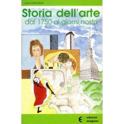 Storia dell'arte - Dal 1750 ai giorni nostri - Edizioni Bignami