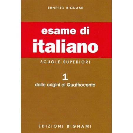 Esame di italiano 1: Dalle origini al Quattrocento - Scuole Superiori