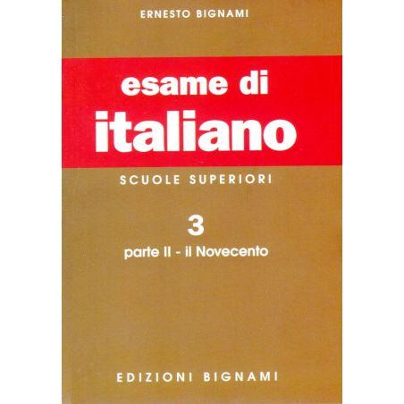 Esame di italiano 3: Parte II - Il Novecento - Scuole Superiori