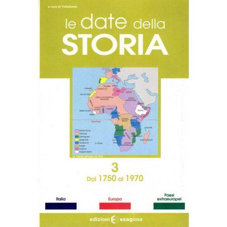 Le date della Storia 3: Dal 1750 al 1970 - Scheda