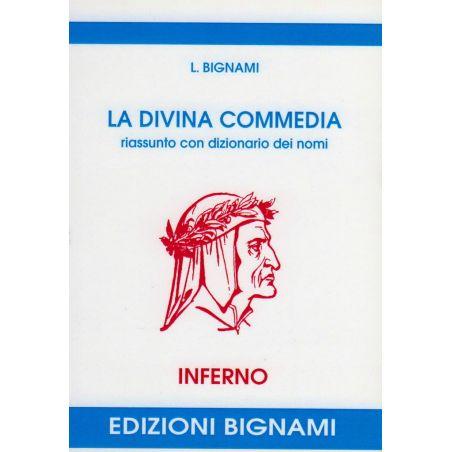 La Divina Commedia - Inferno - riassunto con dizionario dei nomi
