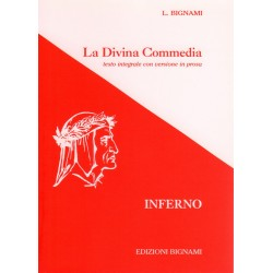 La Divina Commedia - Inferno - testo integrale con versione in prosa