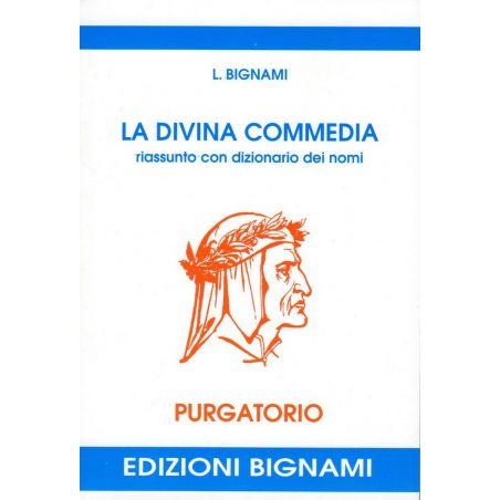 La Divina Commedia - Purgatorio - riassunto con dizionario dei nomi