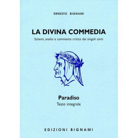 La Divina Commedia -   Paradiso - testo integrale, schemi, analisi e commento critico dei singoli Canti