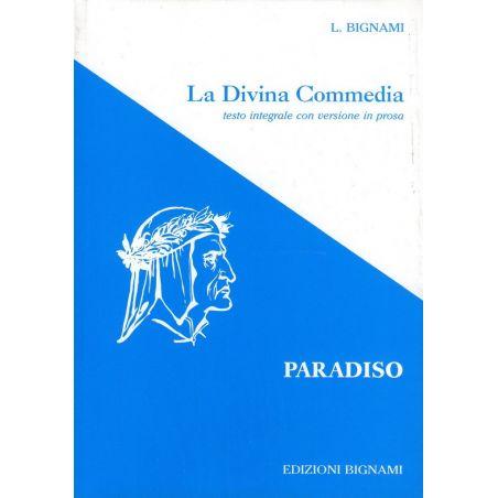 La Divina Commedia - Paradiso - testo integrale con versione in prosa