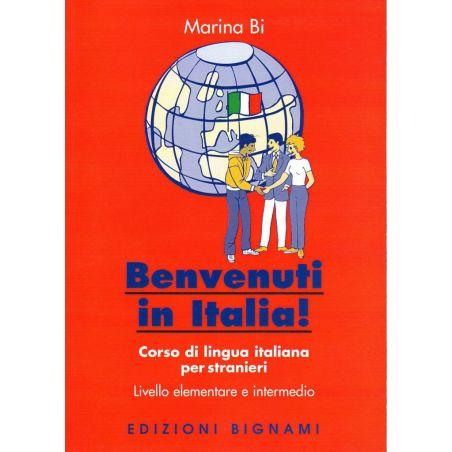 Benvenuti in Italia!  - Corso di grammatica italiana per stranieri