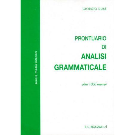 Prontuario di Analisi Grammaticale - Oltre 1000 esempi - Scuole Medie