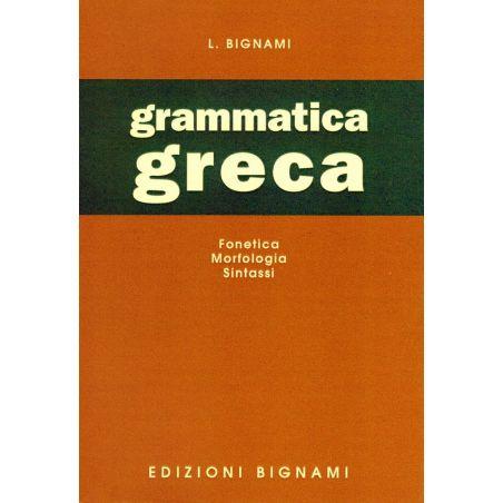 Grammatica greca - fonetica, morfologia, sintassi