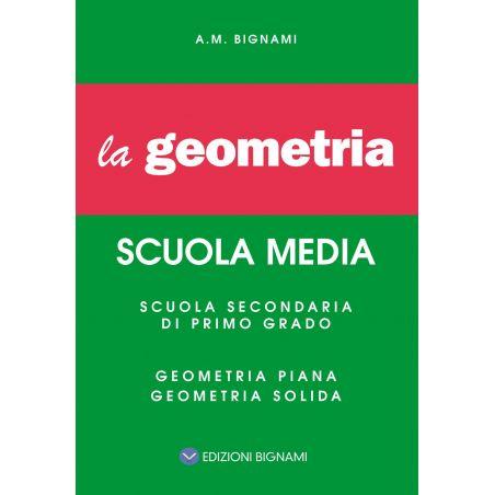 Riassunto di Geometria - Piana e Solida - Edizioni Bignami