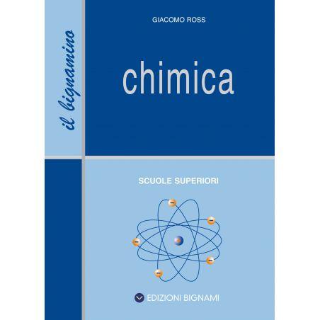 Riassunto di Chimica - Il Bignamino - Edizioni Bignami