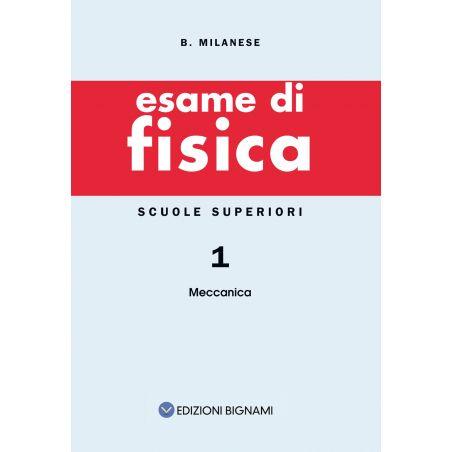Riassunto di Fisica 1 - Meccanica - Edizioni Bignami